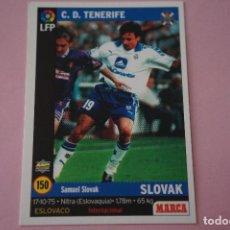 Cromos de Fútbol: CROMO CARD DE FÚTBOL:SLOVAK DEL C.D.TENERIFE,Nº 150,LIGA MARCA 98-99. Lote 111339220