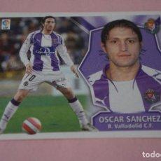 Cromos de Fútbol: CROMO DE FÚTBOL OSCAR SANCHEZ DEL REAL VALLADOLID C.F. SIN PEGAR LIGA ESTE 2008-2009/08-09. Lote 110527283