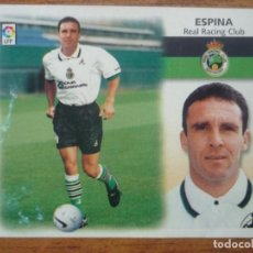 Cromos de Fútbol: CROMO LIGA ESTE 99 00 FICHAJES Nº 7 ESPINA (RACING SANTANDER) - NUNCA PEGADO - 1999 2000. Lote 111524683