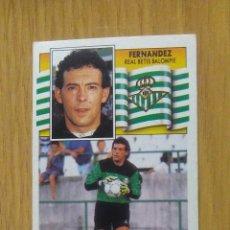 Cromos de Fútbol: ESTE LIGA 90/91...FICHAJE N°15...FERNÁNDEZ...REAL BETIS...NUEVO.... Lote 112758950