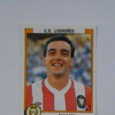 Cromos de Fútbol: CROMO DE IGNACIO MARTIN. CLUB DEPORTIVO LOGROÑES. LIGA 1988. TDKP1. Lote 113853159
