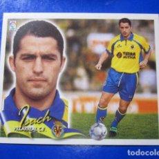 Cromos de Fútbol: ISACH BAJA VILLARREAL ALBUM LIGA ESTE 2000 2001 00 01 CROMO DESPEGADO MIRAR FOTOGRAFIAS. Lote 113915827