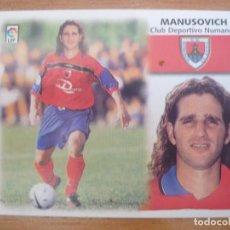 Cromos de Fútbol: CROMO LIGA ESTE 99 00 MANUSOVICH (NUMANCIA) COLOCA - NUNCA PEGADO - 1999 2000. Lote 116196971
