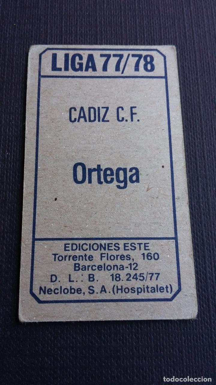 Cromos de Fútbol: EDICIONES ESTE 77 78 1977 1978 - ORTEGA - CÁDIZ ( NUNCA PEGADO ) - Foto 2 - 116201635