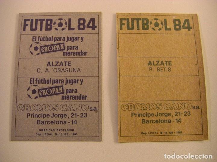 Cromos de Fútbol: ALZATE BETIS OSASUNA DOBLE CROMO SIN PEGAR BAJA COLOCA DIFICIL CROMOS CANO FUTBOL 83 84 CROPAN ALBUM - Foto 2 - 116636807