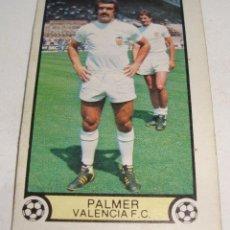 Cromos de Fútbol: (TC-121) CROMO FUTBOL LIGA 79 80 EDICIONES ESTE SIN PEGAR PALMER VALENCIA C.F.. Lote 117084719