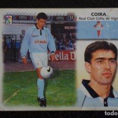 Cromos de Fútbol: LIGA ESTE 1999 2000 - FICHAJE Nº 26 COIRA - CELTA - 99 00 NUNCA PEGADO. Lote 117799595
