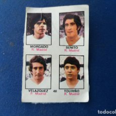 Cromos de Fútbol: 74/75 FHER. REAL MADRID MORGADO BENITO VELÁZQUEZ TOURIÑO ADHESIVO DESPEGADO . Lote 118432995