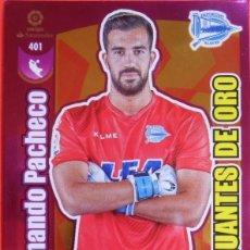 Cromos de Fútbol: 401 FERNANDO PACHECO GUANTES DE ORO ADRENALYN 17/18. Lote 118641367