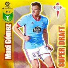 Cromos de Fútbol: 413 MAXI GOMEZ SUPER DRAFT ADRENALYN 17/18. Lote 118641727