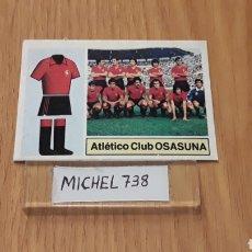 Cromos de Fútbol: ESTE LIGA 82/83...ALINEACION AT.OSASUNA...RECUPERADO.... Lote 118642066