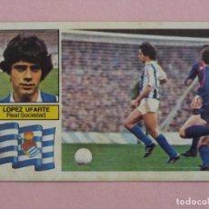 Cromos de Fútbol: CROMO DE FÚTBOL LOPEZ UFARTE DE LA REAL SOCIEDAD SIN PEGAR LIGA ESTE 1982-1983/82-83. Lote 118701439