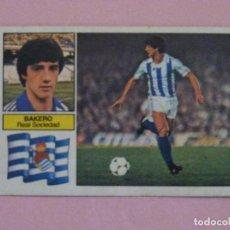 Cromos de Fútbol: CROMO DE FÚTBOL BAKERO DE LA REAL SOCIEDAD SIN PEGAR LIGA ESTE 1982-1983/82-83. Lote 118701463