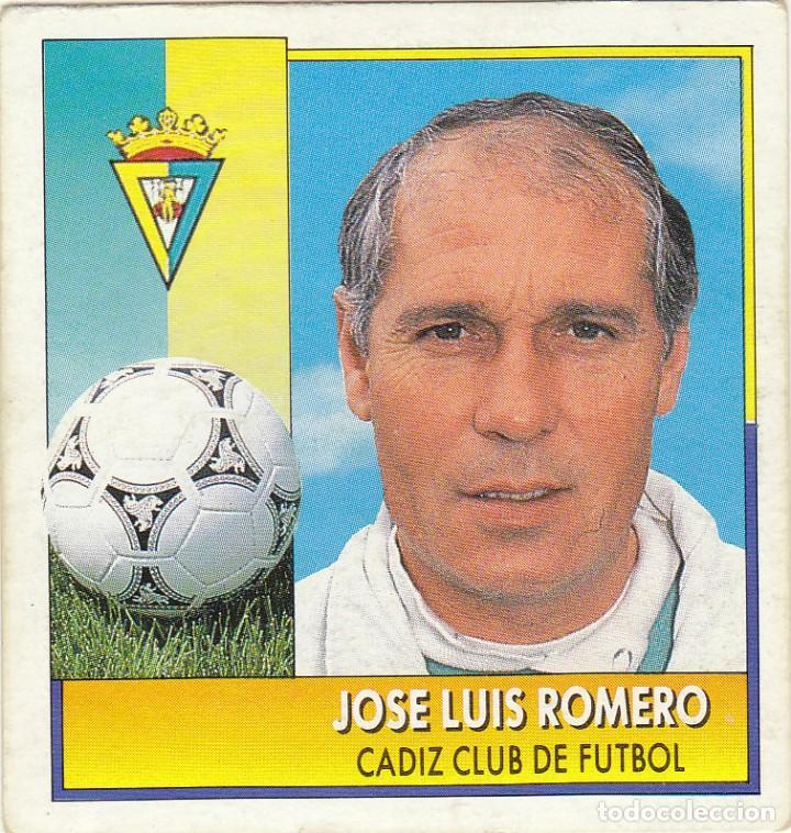 JOSE LUIS ROMERO.CADIZ CF.COLOCA ESTE 92/93.NUNCA PEGADO. (Coleccionismo Deportivo - Álbumes y Cromos de Deportes - Cromos de Fútbol)