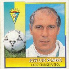 Cromos de Fútbol: JOSE LUIS ROMERO.CADIZ CF.COLOCA ESTE 92/93.NUNCA PEGADO.. Lote 119379735