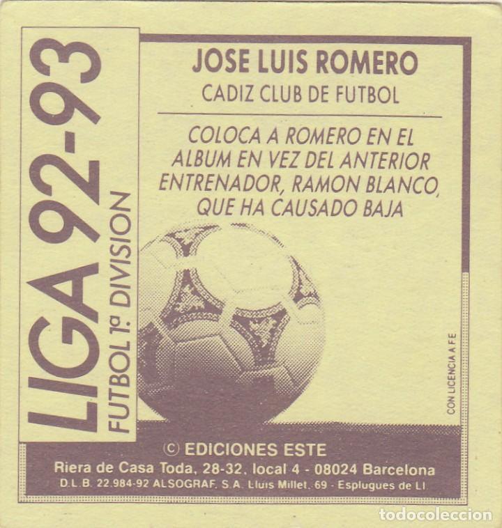 Cromos de Fútbol: JOSE LUIS ROMERO.CADIZ CF.COLOCA ESTE 92/93.NUNCA PEGADO. - Foto 2 - 119379735