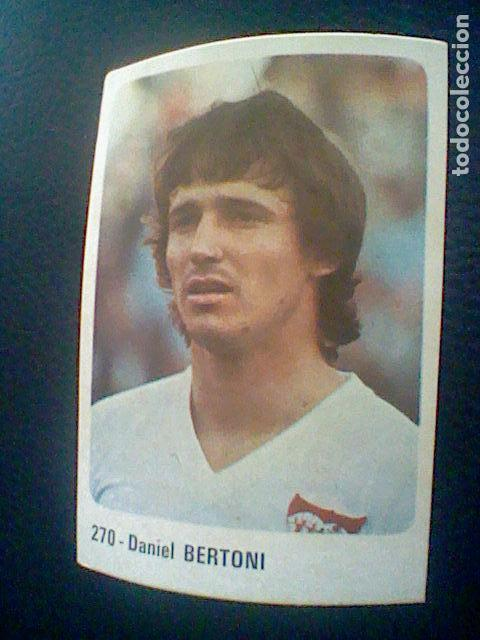 ED CROMO CROM 1979 80 SIN PEGAR NUNCA Nº 270 DANIEL BERTONI SEVILLA * (Coleccionismo Deportivo - Álbumes y Cromos de Deportes - Cromos de Fútbol)