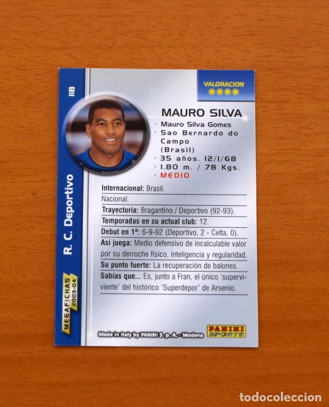 Cromos de Fútbol: Deportivo La Coruña - Nº 118, Mauro Silva - Megafichas Liga 2003-2004, 03-04 - Editorial Panini - Foto 2 - 120923971