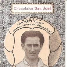 Cromos de Fútbol: ARMET - KINKE DELANTERO CENTRO DEL SEVILLA F.C. - CHOCOLATES SAN JOSÉ - IGNACIO LLINARES VILLAJOYOSA. Lote 121023175