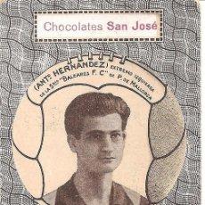 Cromos de Fútbol: ANTº HERNANDEZ - EXTREMO IZQ SDAD BALEARES F.C. - CHOCOLATES SAN JOSÉ - IGNACIO LLINARES VILLAJOYOSA. Lote 121050287