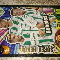Cromos de Fútbol: ADRENALYN XL 2017 / 2018 17 18 SUPER HEROES Nº436 436 BETIALES BETIS NUEVO. Lote 121051015
