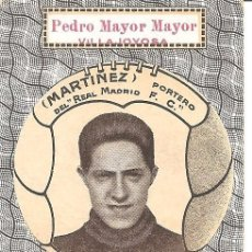Cromos de Fútbol: MARTINEZ - PORTERO DEL REAL MADRID C.F. - PEDRO MAYOR MAYOR VILLAJOYOSA - LA INDUSTRIA ELEFANTINA. Lote 121051099