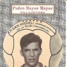 Cromos de Fútbol: P. SAN MIGUEL - INTERIOR DCHA R.U.D. VALLADOLID-PEDRO MAYOR MAYOR VILLAJOYOSA- INDUSTRIA ELEFANTINA. Lote 121054391