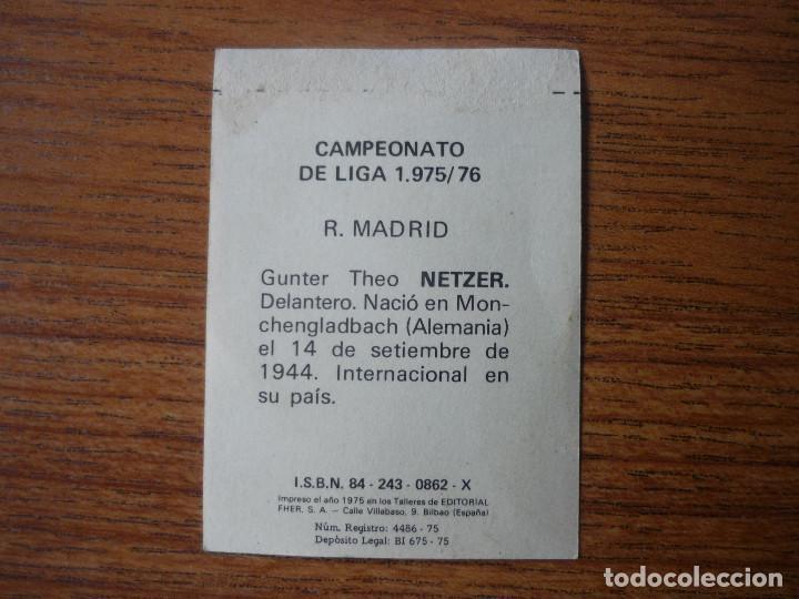 Cromos de Fútbol: FHER DISGRA LIGA 1975 1976 NETZER (REAL MADRID) DESPEGADO - CROMO 75 76 - Foto 2 - 121470059