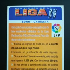 Cromos de Fútbol: BONO CAMISETA FICHA PUBLICITARIA ,CROMO FUTBOL MUNDICROMO LAS FICHAS DE LA LIGA 1995 1996 , 95 96. Lote 122888548
