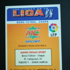 Cromos de Fútbol: BONO FUTBOL CHAPA FICHA PUBLICITARIA,CROMO FUTBOL MUNDICROMO LAS FICHAS DE LA LIGA 1995 1996 , 95 96. Lote 122320943