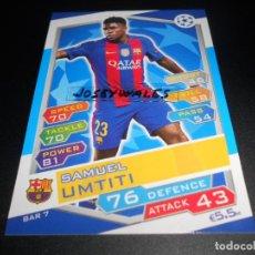 Cromos de Fútbol: 7 SAMUEL UMTITI FC BARCELONA CROMOS CARDS CHAMPIONS LEAGUE TOPPS ATTAX 16 17 2016 2017. Lote 122990735