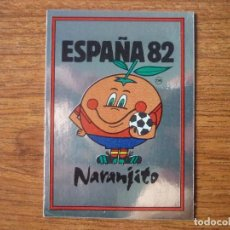 Cromos de Fútbol: CROMO ALBUM ESPAÑA 82 PANINI Nº 3 MASCOTA NARANJITO - SIN PEGAR - MUNDIAL FUTBOL 1982. Lote 124103007