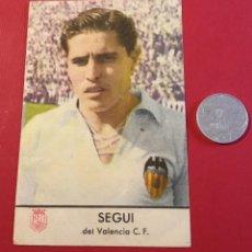 Cromos de Fútbol: ANTIGUO CROMO VALENCIA SEGUI AÑOS 50. Lote 124580367