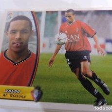 Cromos de Fútbol: VALDO - OSASUNA - LIGA 2003 - 2004 03 04 - COLECCIONES ESTE PANINI - SIN PEGAR. Lote 125228987