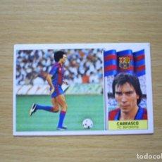 Cromos de Fútbol: RAREZA CARRASCO BARCELONA BARÇA ESTE 1986 1987 LIGA 86 87 CROMO FUTBOL SIN PEGAR NUNCA PEGADO. Lote 126640991