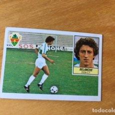 Cromos de Fútbol: EDICIONES ESTE 1984 1985 - 84 85 - BELANCHE - ELCHE . Lote 130538078