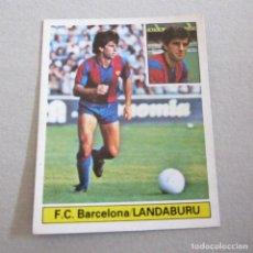 Cromos de Fútbol: EDICIONES ESTE. LIGA 81-82. NUEVO. LANDABURU, F.C. BARCELONA. Lote 130607802