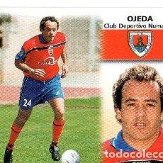 Cromos de Fútbol: LIGA 1999/2000. ULTIMOS FICHAJES. Nº 36. OJEDA. CLUB DPTVO. NUMANCIA. COLECCIONES ESTE. SIN PEGAR.. Lote 130972000