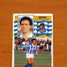 Cromos de Fútbol - Real Sociedad - Aguirre - Liga 1990-1991, 90-91 - Ediciones Este - Nunca pegado - 133621518