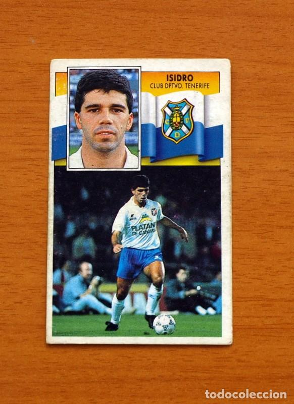 TENERIFE - ISIDRO - LIGA 1990-1991, 90-91 - EDICIONES ESTE (Coleccionismo Deportivo - Álbumes y Cromos de Deportes - Cromos de Fútbol)