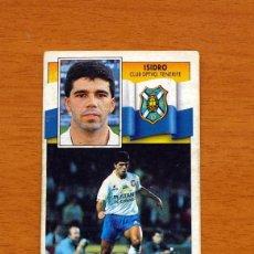 Cromos de Fútbol: TENERIFE - ISIDRO - LIGA 1990-1991, 90-91 - EDICIONES ESTE. Lote 133693158