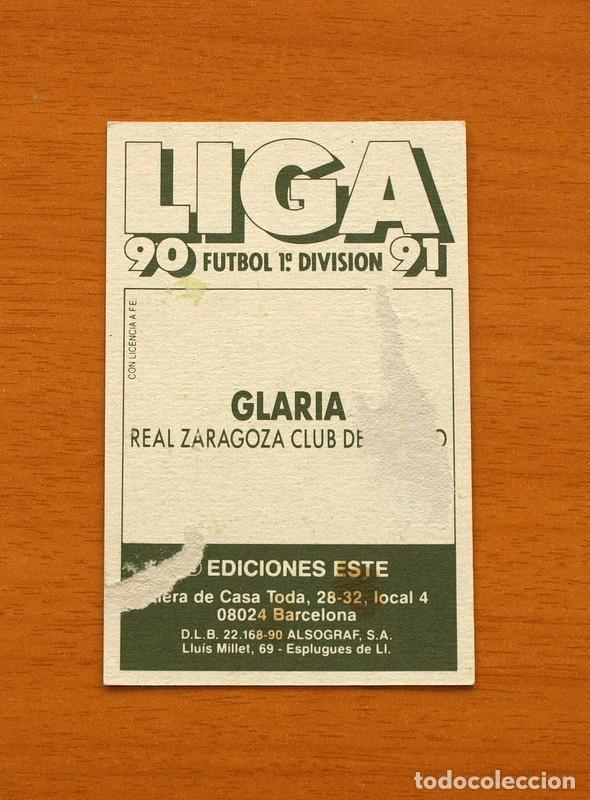 Cromos de Fútbol: Zaragoza - Glaria - Liga 1990-1991, 90-91 - Ediciones Este - Foto 2 - 133701190