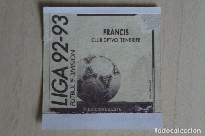 Cromos de Fútbol: ESTE 92 93 FRANCIS BAJA RECUPERADO ÁLBUM - Foto 2 - 134298318