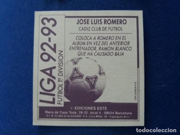 Cromos de Fútbol: 92/93 ESTE. Coloca CÁDIZ JOSÉ Luis romero COMO NUNCA PEGADO. LEER - Foto 2 - 134899222