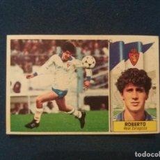Cromos de Fútbol: 86/87 ESTE. NUNCA PEGADO COLOCA REAL ZARAGOZA ROBERTO . Lote 134958498