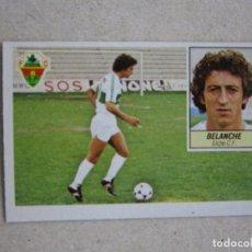 Cromos de Fútbol: ESTE 84 85 BELANCHE ELCHE 1984 1985 NUEVO. Lote 135733735
