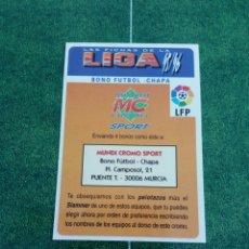 Cromos de Fútbol: BONO FUTBOL CHAPA CROMOS ALBUM MUNDICROMO FICHAS FUTBOL LIGA 1995 1996 95 96. Lote 135887162