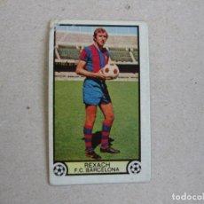 Cromos de Fútbol: ESTE 79 80 REXACH BARCELONA 1979 1980 NUNCA PEGADO. Lote 135899318