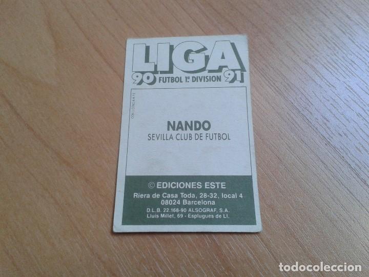 Cromos de Fútbol: Nando -- Sevilla -- Baja -- 90/91 -- Este -- Nunca pegado - Foto 2 - 137501674