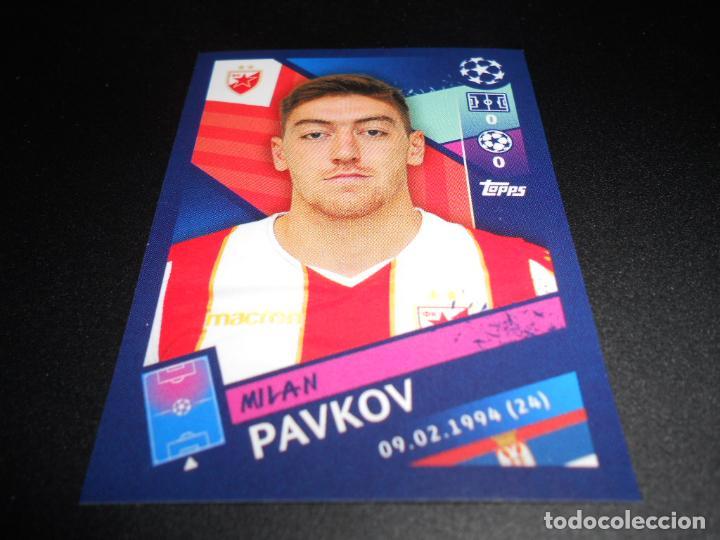 Milan Pavkov Topps Champions League 18//19 Sticker 574